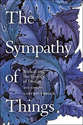The Sympathy of Things: Ruskin and the Ecology of Design