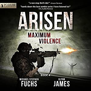 Maximum Violence: Arisen, Book 4