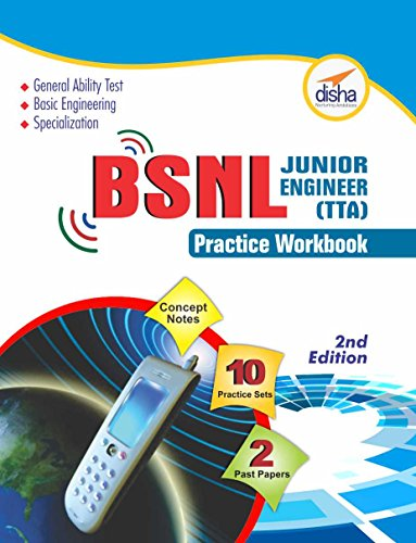 BSNL Junior Engineer (TTA) Exam Guide + Practice Workbook (Concept Notes + 2 Solved + 10 Practice Sets)