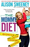Alison Sweeney The Mommy Diet