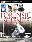 Forensic Science [With CDROMWith Fold-Out Wall Chart] (DK Eyewitness Books)