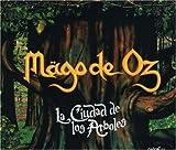 Ciudad De Los Arboles by Mago De Oz [Music CD]