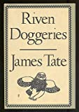 Riven Doggeries (American Poetry Series; V. 18)