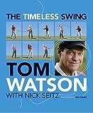 Timeless Swing (0857206397) by Tom Watson
