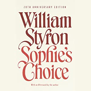 Sophie's Choice | [William Styron]