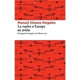 La vuelta a Europa en avión: Un pequeño burgués en la Rusia roja