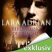 Berührung der Nacht (Midnight Breed Novelle 3) | Lara Adrian
