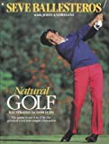 img - for Natural Golf by Ballesteros, Seve, Andrisani, John (1991) Paperback book / textbook / text book