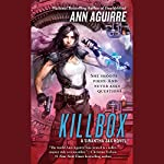 Killbox: Sirantha Jax, Book 4 | Ann Aguirre