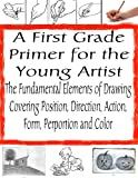 Teaching Children How to Draw | How to Learn Drawing | Drawing for Kids (The Secrets of Drawing Book 13) (English Edition)