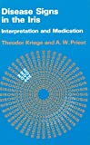 img - for Disease Signs in the Iris: Interpretation and Medication book / textbook / text book