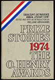 Prize Stories 1974: The O'Henry Awards (0385029934) by Abrahams, William