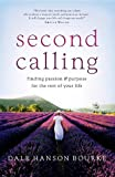 img - for Second Calling: Passion and Purpose for the Rest of Your Life book / textbook / text book
