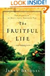 The Fruitful Life: The Overflow of Go...