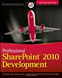 img - for Professional SharePoint 2010 Development by Rizzo, Thomas, Alirezaei, Reza, Fried, Jeff, Swider, Paul, H [Wrox,2012] [Paperback] 2ND EDITION book / textbook / text book