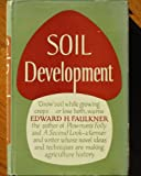 img - for Soil Development book / textbook / text book