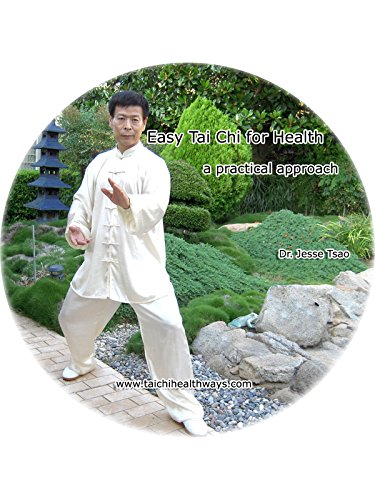 Amazon.com: Easy Tai Chi for Health: A Practical Approach