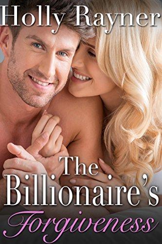 The Billionaire's Forgiveness (A Winters Love Book 3) PDF