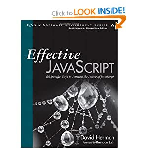 Effective JavaScript: 68 Specific Ways to Harness the Power of JavaScript (Effective Software Development Series) ebook downloads