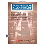 Para preparar a mocidade... Fragmentos de memórias na história da Faculdade de Farmácia e Odontologia de Araraquara...
