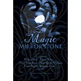 Magic in the Mirrorstone: Tales of Fantasy ~ Steve Berman