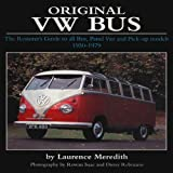 img - for Original VW Bus: The Restorer's Guide to all Bus, Panel Van and Pick-up Models 1950-1979 (Original Series) book / textbook / text book