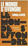 Le monde s'effondre (French Edition) (2708701916) by Achebe, Chinua