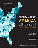 img - for The Measure of America, 2010-2011: Mapping Risks and Resilience (Social Science Research Council) by Lewis, Kristen, Burd-Sharps, Sarah (2010) Paperback book / textbook / text book