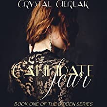 Candidate Four: Bidden Series, Book 1 (       UNABRIDGED) by Crystal Cierlak Narrated by Suzy Lexington
