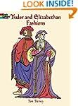 Tudor and Elizabethan Fashions (Dover...