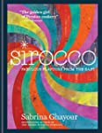 Sirocco: Fabulous Flavours from the E...