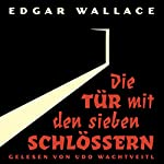 Die Tür mit den sieben Schlössern | Edgar Wallace