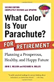 img - for What Color Is Your Parachute? for Retirement, Second Edition: Planning a Prosperous, Healthy, and Happy Future book / textbook / text book