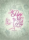 img - for A Rose is still a Rose book / textbook / text book