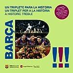 Bar�a. Un Triplete Para La Historia (...