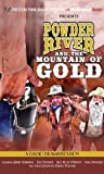 Powder River and the Mountain of Gold: A Radio Dramatization (The Colonial Radio Theatre on the Air)