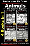img - for Learn to Draw Animals in Pencil for the Absolute Beginner - 4 Books in One book / textbook / text book