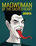 Madwoman of the Sacred Heart (1594650985) by Alexandro Jodorowsky