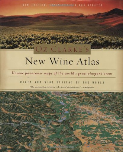 Oz Clarke's New Wine Atlas: Wines and Wine Regions of the World (The World Of Oz compare prices)