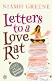 Niamh Greene Letters to a Love Rat
