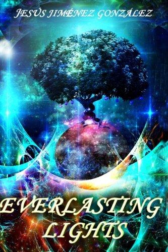 Everlasting Lights: 1 (Everlasting Dimensions)