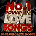 No.1 Romantic Love Songs - 30 Classic Love Moods