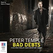 Bad Debts: A Jack Irish Thriller, Book 1 | Peter Temple