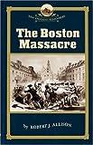 Boston Massacre (NE Remembers)