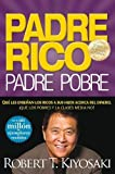 img - for Padre Rico, Padre Pobre (Rich Dad, Poor Dad) (Spanish Edition) by Robert T. Kiyosaki (2008) Paperback book / textbook / text book