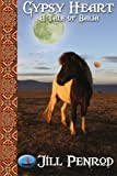 img - for Gypsy Heart (Tales of Balia) book / textbook / text book