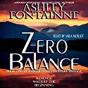 Zero Balance: Book Two of Eviscerating the Snake (Volume 3) (       UNABRIDGED) by Ms. Ashley Fontainne Narrated by Sara Morsey