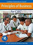 Principles of Business for CSEC - for self-study and distance learning Caribbean Examinations Council