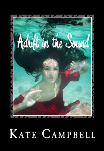 Today's Kindle Fire eBook of The Day is Free! Don't Miss This Great Freebie: Kate Campbell's Contemporary History Novel Adrift in the Sound – An Exploration of The Human Spirit in a Radically Changing World