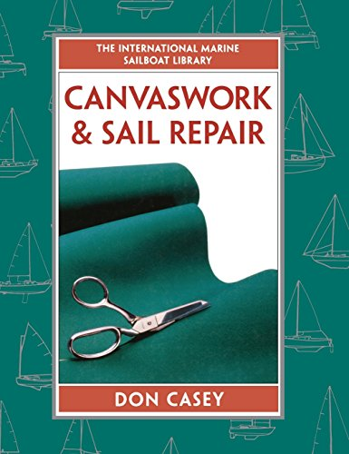 Canvaswork and Sail Repair, by Don Casey